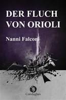 Nanni Falconi: Der Fluch von Orioli