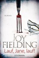 Joy Fielding: Lauf, Jane, lauf! ★★★★★