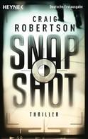 Craig Robertson: Snapshot ★★★