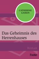 Catherine Gaskin: Das Geheimnis des Herrenhauses ★★★★★
