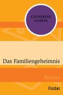 Catherine Gaskin: Das Familiengeheimnis ★★★★