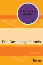 Das Familiengeheimnis - Roman