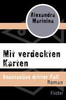 Alexandra Marinina: Mit verdeckten Karten ★★★★★