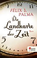 Félix J. Palma: Die Landkarte der Zeit ★★★★