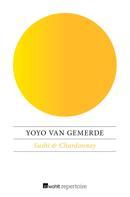Yoyo van Gemerde: Sushi & Chardonnay