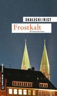 Liliane Skalecki: Frostkalt ★★★★