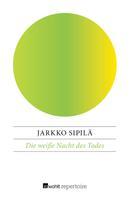 Jarkko Sipilä: Die weiße Nacht des Todes ★★★