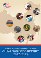 The American Chamber of Commerce in Shanghai: 2012–2013 China Business Report
