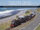 Graham Hutchins: Stop the Train! I Want to Get On