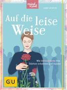 Anne Heintze: Auf die leise Weise ★★★