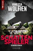 Vanessa Wolfien: Schattenspieler ★★★★