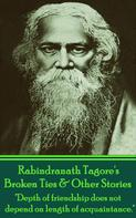 Rabindranath Tagore: Broken Ties & Other Stories