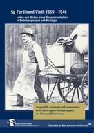 Hartmut Bickelmann: Ferdinand Vieth 1869 - 1946