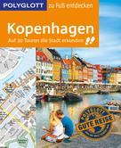 Axel Pinck: POLYGLOTT Reiseführer Kopenhagen zu Fuß entdecken ★★★