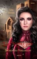 Lisa Heven: Das rote Gold Band 3 ★★★★★