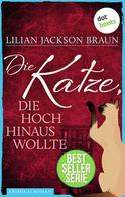 Lilian Jackson Braun: Die Katze, die hoch hinaus wollte - Band 11 ★★★★★