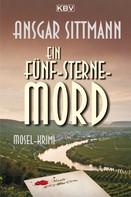 Ansgar Sittmann: Ein Fünf-Sterne-Mord ★★★★
