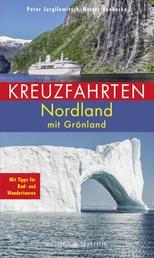 Kreuzfahrten Nordland - Mit Grönland. Mit Tipps für Rad- und Wandertouren