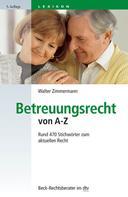 Walter Zimmermann: Betreuungsrecht von A-Z ★★★★★