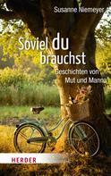 Susanne Niemeyer: Soviel du brauchst ★★★★★