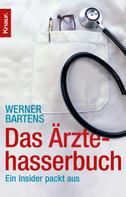 Werner Bartens: Das Ärztehasserbuch ★★★
