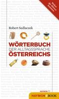 Robert Sedlaczek: Wörterbuch der Alltagssprache Österreichs ★★★★★