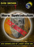 Dani Brown: Mars Spektakulum ★★★