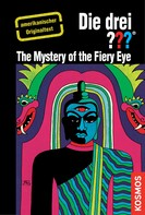 Robert Arthur: The Three Investigators and the Mystery of the Fiery Eye