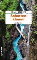 Schattenklamm - Kriminalroman