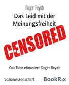 Roger Reyab: Das Leid mit der Meinungsfreiheit