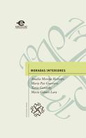 Amalia Moreno Restrepo: Moradas interiores