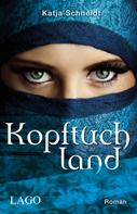 Katja Schneidt: Kopftuchland ★★★★