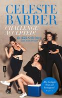Celeste Barber: Challenge Accepted!