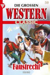 Die großen Western Classic 50 – Western - Faustrecht