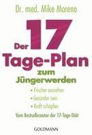 Mike Moreno: Der 17-Tage-Plan zum Jüngerwerden ★★