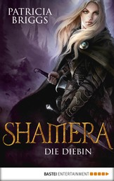 Shamera - Die Diebin - Roman