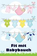 Jill Jacobsen: Fit mit Babybauch ★★★★★