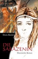 Doris Riedel: Die Sarazenin ★★★★