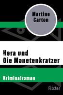Martine Carton: Hera und Die Monetenkratzer ★★★★