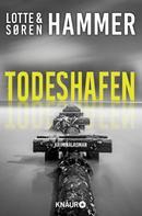 Lotte Hammer: Todeshafen ★★★★