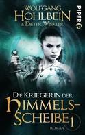 Wolfgang Hohlbein: Die Kriegerin der Himmelsscheibe 1 ★★★★