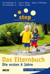 Step - Das Elternbuch - Die ersten 6 Jahre