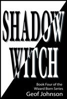 Geof Johnson: Shadow Witch ★★★★★