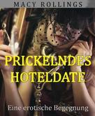 Macy Rollings: Prickelndes Hoteldate ★★