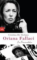 Cristina De Stefano: Oriana Fallaci ★★★★