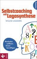 Willem Lammers: Selbstcoaching mit Logosynthese ★★★