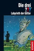 André Marx: Die drei ??? Labyrinth der Götter (drei Fragezeichen)