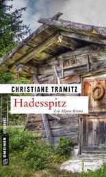 Hadesspitz - Kriminalroman