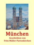 Fritz Müller-Partenkirchen: München