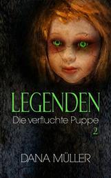 LEGENDEN 2 - Die verfluchte Puppe